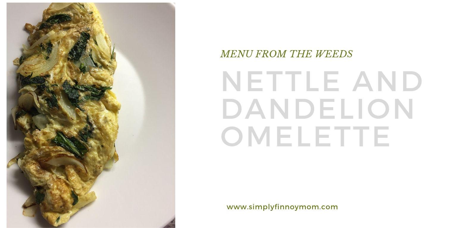 Nettle And Dandelion Omelette