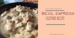 Bicol Express Recipe by Bicolana in North