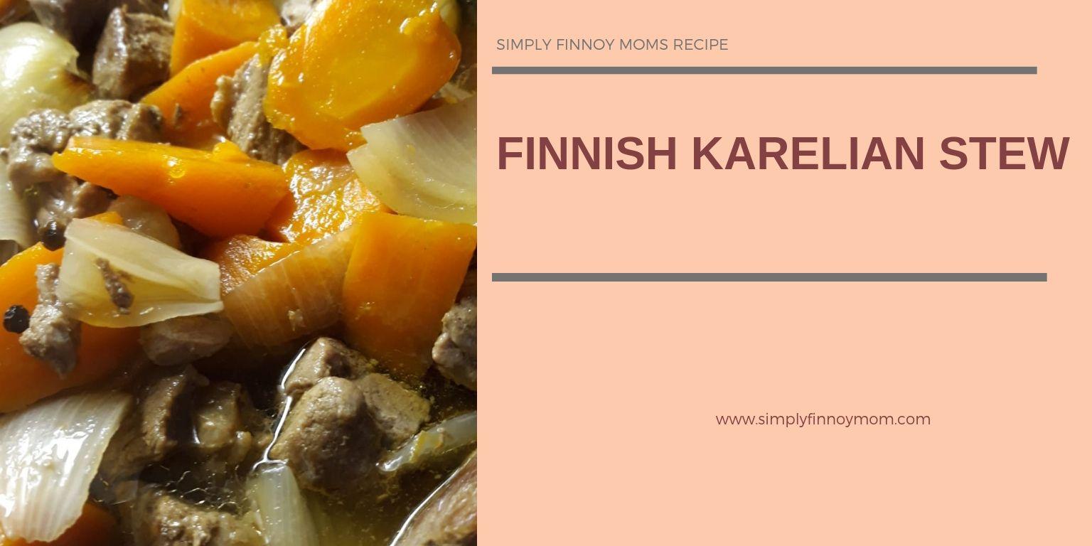 Finnish Karelian Stew Two ways to cook