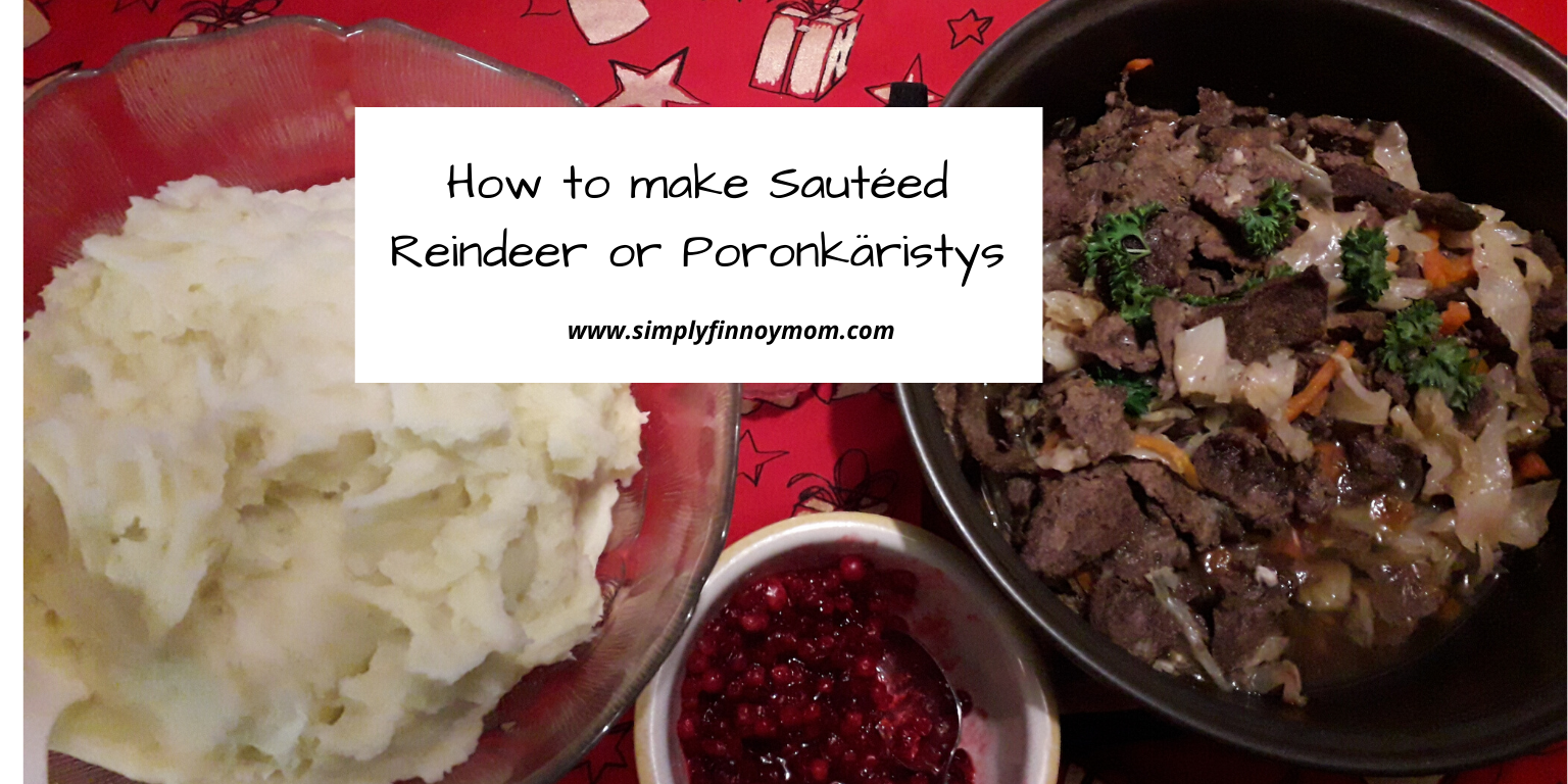 How to make Sautéed Reindeer or Poronkäristys