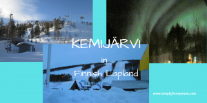 What to do when visiting Kemijärvi?